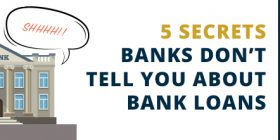 5 secrets banks don't tell you about bank loans