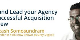 How to scale and lead your agency to a successful acquisition interview (Prakash)