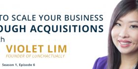 6EP_Violet-Lim-How-to-scale-your-business-through-acquisitions